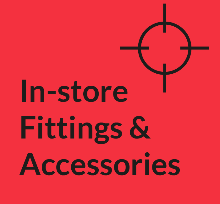 In-store Fittings and Accessories