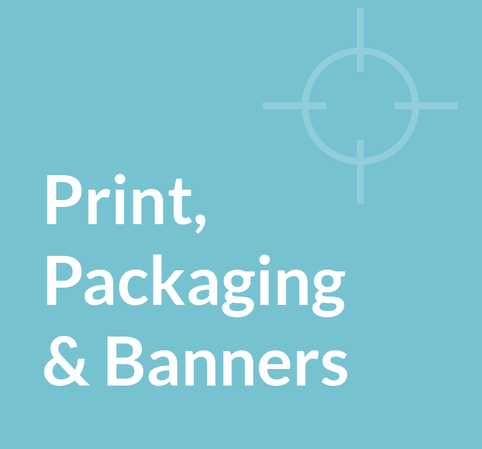 Print, Packaging and Banners